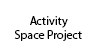 Activity Space Project